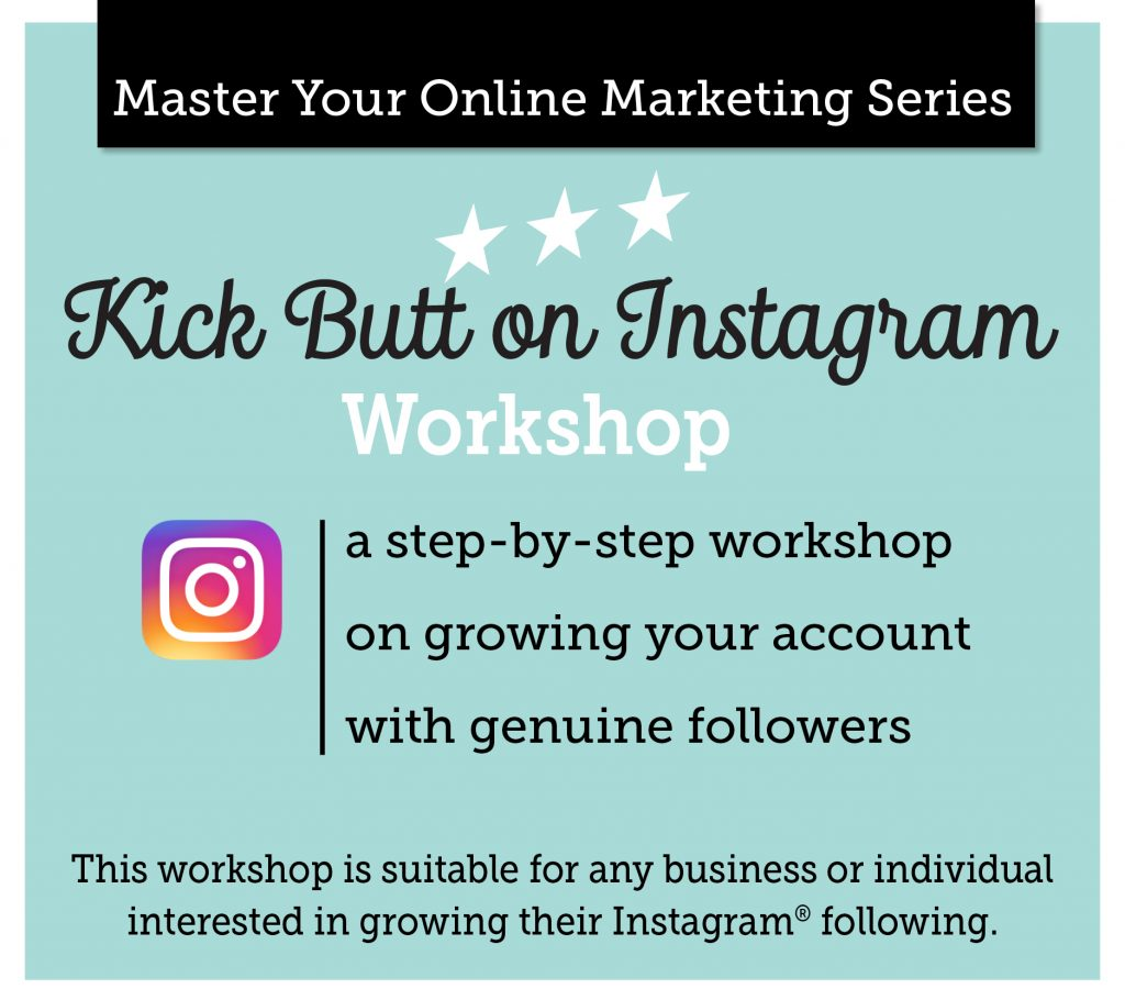 kick butt on instagram workshop