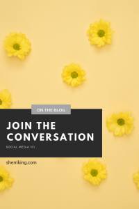 Join the Conversation - Social Media 101