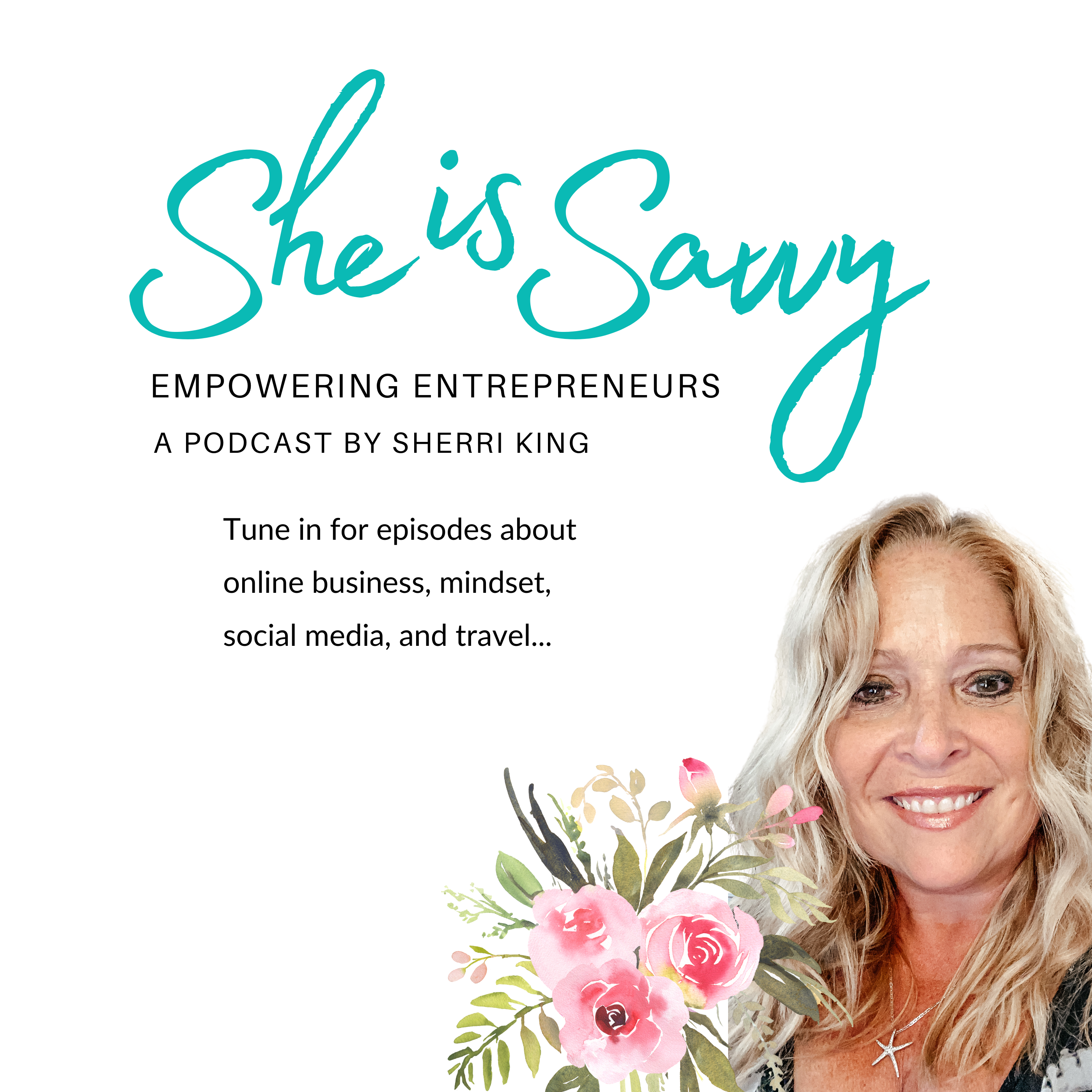 She is Savvy Podcast cover